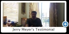 Jerry Meyer's Testimonial